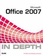 Microsoft Office 2007 in Depth : INSIDE OUT - Ed Bott