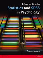 Introduction to Statistics and SPSS in Psychology - Andrew Mayers