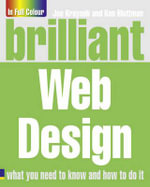 Brilliant Web Design : Complete Idiot's Guides (Computers) - Joe Kraynak