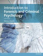 Introduction to Forensic and Criminal Psychology : 4th Edition - Dennis Howitt