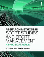 Research Methods in Sport Studies and Sport Management : A Practical Guide - A. J. Veal