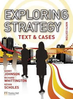 Exploring Strategy Text & Cases Plus MyStrategyLab and The Strategy Experience Simulation - Gerry Johnson