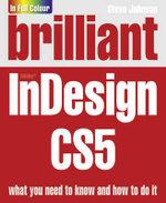 Brilliant InDesign CS5 - Steve Johnson
