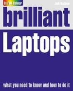 Brilliant Laptops : Brilliant Computing - Joli Ballew