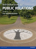 Introduction to Public Relations : A Reputation Management Approach - Sue Wolstenholme