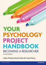 Your Psychology Project Handbook - Clare Wood