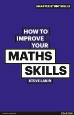 How to Improve Your Maths Skills - Steve Lakin
