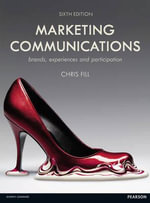 Marketing Communications : Brands, Experiences and Participation - Chris Fill