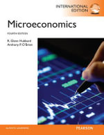 Microeconomics with MyEconLab : International Editions - R. Glenn Hubbard