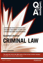Law Express Question and Answer : Criminal Law (Q&A Revision Guide) - Nicola Monaghan