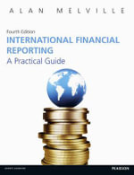 International Financial Reporting : A Practical Guide - Alan Melville