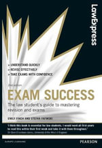 Law Express: Exam Success : Revision Guide - Emily Finch