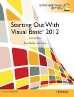 Starting Out with Visual Basic : Programming with Microsoft Visual Basic 2012 - Kip R. Irvine