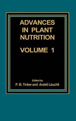 Advances in Plant Nutrition : Volume 1 - Andre Lauchli