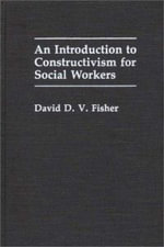 An Introduction to Constructivism for Social Workers - David D.V. Fisher
