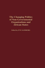 The Changing Politics of Non-governmental Organizations and African States