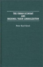 The Urban Economy and Regional Trade Liberalization - Peter Karl Kresl