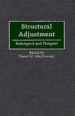 Structural Adjustment : Retrospect and Prospect