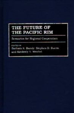 The Future of the Pacific Rim : Scenarios for Regional Cooperation :  Scenarios for Regional Cooperation