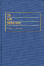 On Air Defense : The Military Profession - James D. Crabtree