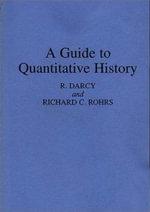 A Guide to Quantitative History - R. Darcy