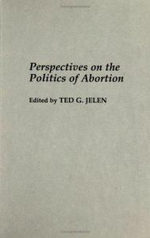 Perspectives on the Politics of Abortion