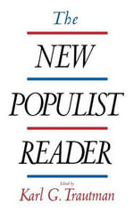 The New Populist Reader