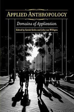 Applied Anthropology : Domains of Application - Satish Kedia