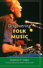 Discovering Folk Music - Stephanie P. Ledgin