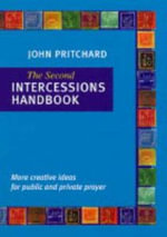 The Second Intercessions Handbook - John Pritchard