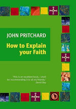How to Explain Your Faith - John Pritchard