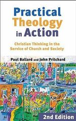 Practical Theology in Action - Paul H. Ballard