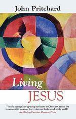 Living Jesus - John Pritchard