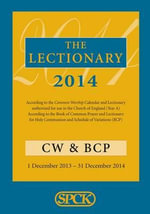 The Lectionary 2014 : Common Worship and Book of Common Prayer