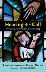 Hearing the Call : Stories of Young Vocation - Gordon Mursell