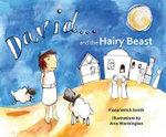 David and the Hairy Beast - Fiona Veitch Smith