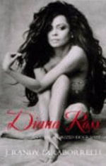 Diana Ross : The Unauthorized Biography - J. Randy Taraborrelli