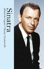 Sinatra : Behind the Legend - J. Randy Taraborrelli