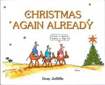 Christmas Again, Already - Gray Joliffe