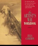 The Artist's Way : Workbook - Julia Cameron