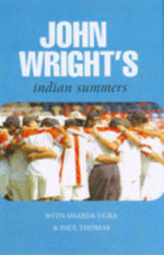 John Wright's Indian Summers - John Wright