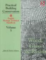 Practical Building Conservation : Metals v. 4 - John Ashurst