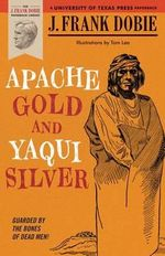Apache Gold and Yaqui Silver : Shenandoah National Park - J. Frank Dobie