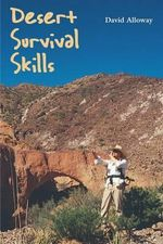 Desert Survival Skills - David Alloway