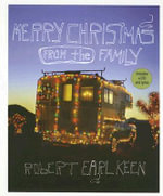 Merry Christmas from the Family : The Art of Dan Perjovschi - Robert Earl Keen