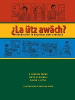 La Utz Awach? : Introduction to Kaqchikel Maya Language - R.McKenna Brown
