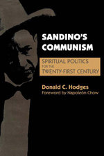 Sandino's Communism : Spiritual Politics for the Twenty-First Century - Donald C. Hodges