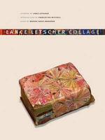 Lance Letscher : Collage - Lance Letscher