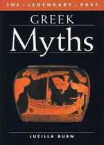 Greek Myths - Lucilla Burn