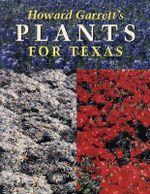 Howard Garrett's Plants for Texas - Howard Garrett